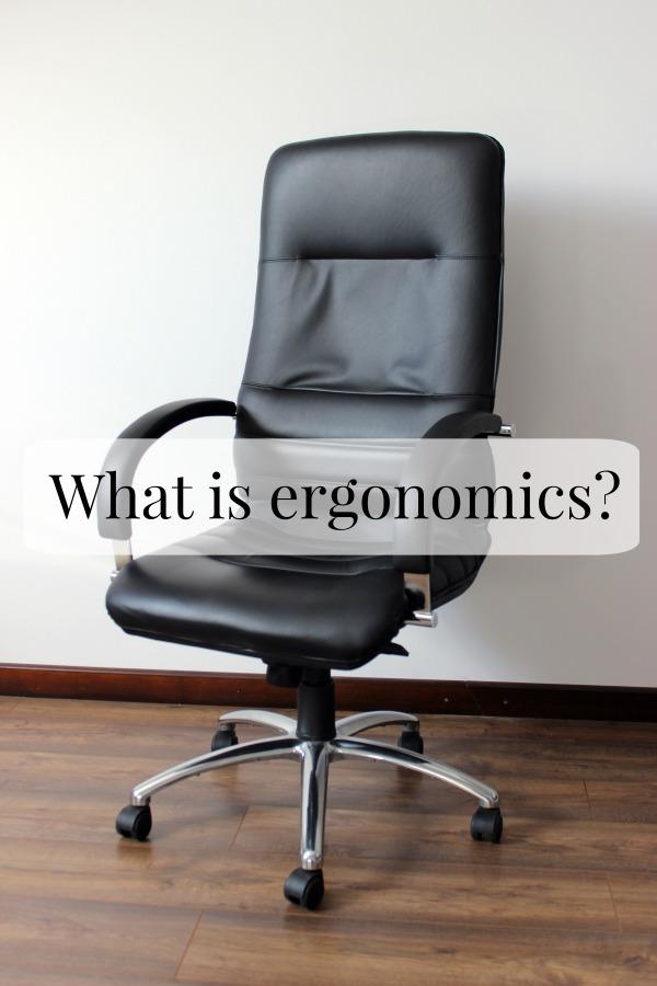 What Is Ergonomics A Definition Or Ergonomics